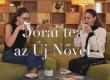 5órai tea az Új Nővel – Buborékban élünk